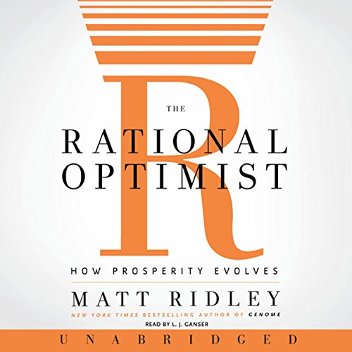 The Rational Optimist: How Prosperity Evolves cover