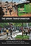 The Urban Transformation, , 1849712166