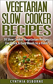 Check out these easy vegan meals you can make in a slow cooker! Crockpot season is in full swing! Check out these easy vegan meals you can make in a slow cooker! Select Language. English (US) Español; You can make everything in a slow cooker. Recipe here. 6. White Bean Soup.