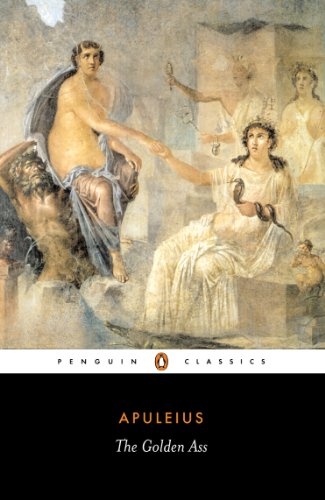 The Golden Ass (Penguin Classics) (The Norton Anthology Of Latino Literature Ebook)