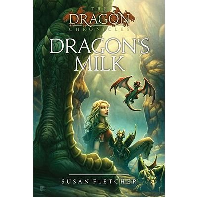 ([(Dragon's Milk )] [Author: Susan Fletcher] [Mar-2010])