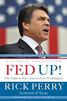 Fed Up!: Our Fight to Save America from Washington by [Perry, Rick]