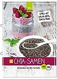 Chia-Samen: Rezeptideen aus dem Thermomix