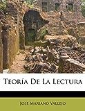 Teoría de la Lectur, José Mariano Vallejo, 1173555862