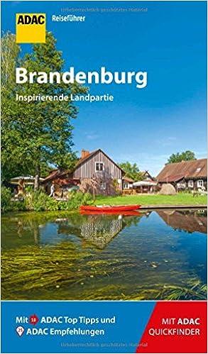 Adac Reisefuhrer Brandenburg Der Kompakte Mit Den Adac Top Tipps Und Cleveren Klappkarten Amazon De Rechenbach Barbel Bucher