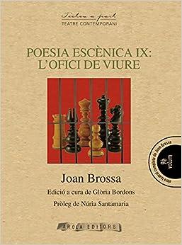 Torrent Para Descargar Poesia Escènica Ix: L'ofici De Viure PDF PDF Online