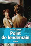 img - for Point de lendemain (French Edition) book / textbook / text book