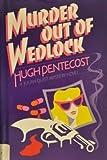 Murder Out of Wedlock, Hugh Pentecost, 0396082157
