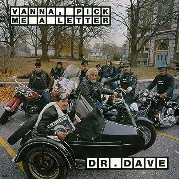 Dr. Dave   Vanna, Pick Me a Letter   Amazon.Music