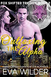 Outfoxing the Alpha Book 2