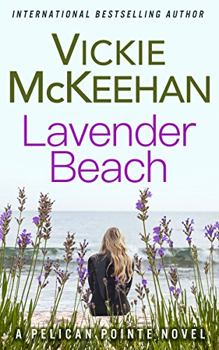 - Lavender Beach (A Pelican Pointe Novel Book 8)