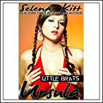 Little Brats: Ursula | Selena Kitt