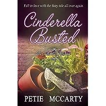 Cinderella Busted (The Cinderella Romances Book 1)