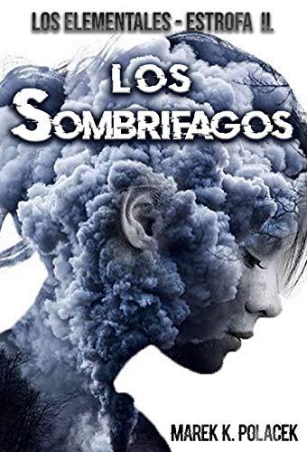 Los Sombrífagos, El libro de fantasía, de terror, de ciencia ficción, juvenil
