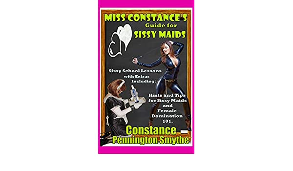 Miss constances guide for sissy maids kindle edition by constance miss constances guide for sissy maids kindle edition by constance pennington smythe literature fiction kindle ebooks amazon fandeluxe Choice Image