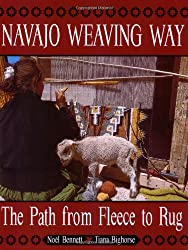 Navajo Weaving Way: The Path from Fleece to Rug