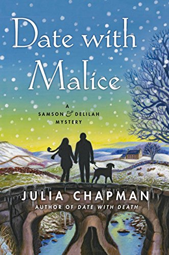 Date with Malice: A Samson and Delilah Mystery (Samson and Delilah Mysteries) by [Chapman, Julia]