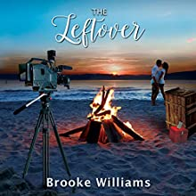 The Leftover Audiobook by Brooke Williams Narrated by April Richwine