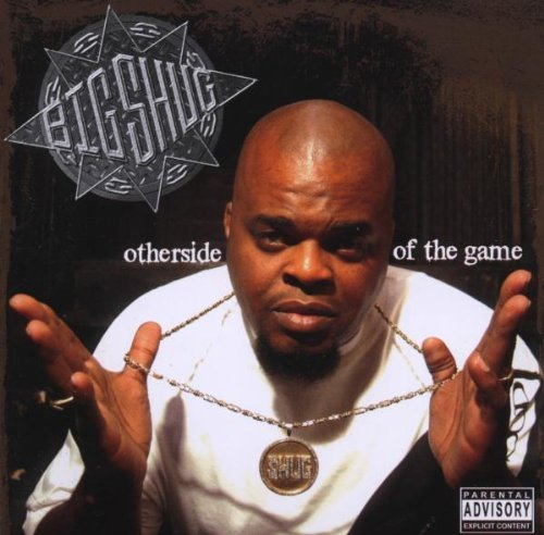 Other Side Of The Game by Big Shug (2008-11-04) (Big Shug Other Side Of The Game)