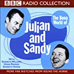 The Bona World of Julian and Sandy | Barry Took,Marty Feldman