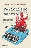 Periodismo muerto (Spanish Edition)