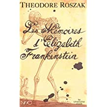 MEMOIRES D'ELIZABETH FRANKENSTEIN -LES