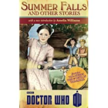 Doctor Who: Summer Falls and Other Stories (Doctor Who (BBC))