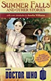 Summer Falls and Other Stories, Melody Malone and Justin Richards, 1849907234