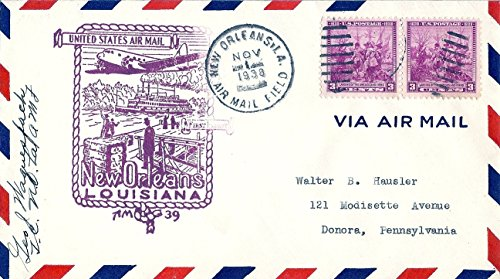 1938 First Air Mail Flight Cover New Orleans, Louisiana (Signed) November 1,1938 Two 3 Cent Postage Stamps Sc# 836 (Cover First Airmail Flight)