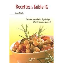 Petit livre de - Recettes à faible IG (indice glycémique) (LE PETIT LIVRE) (French Edition)