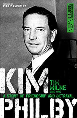 Download Kim Philby: A story of friendship and betrayal (Dialogue Espionage Classics) PDF, azw (Kindle), ePub, doc, mobi