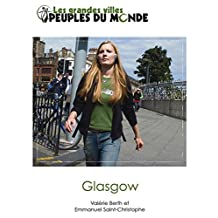 Glasgow: Initiation à l'Ecosse