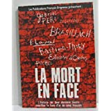 La mort en face textes de Marcel hasquenoph, Philippe vilgier. suivi d'un entretien en forme de conclusion entre Anne Le Pape et Jean-Marie Le Pen