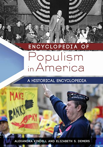 Download Encyclopedia of Populism in America: A Historical Encyclopedia [2 volumes] Pdf