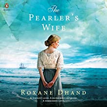 The Pearler's Wife Audiobook by Roxane Dhand Narrated by Jane Bayly