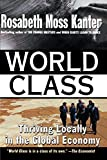 Image of World Class: Thriving Locally in the Global Economy