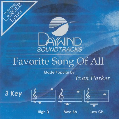 Favorite Song Of All [Accompaniment/Performance Track] by Daywind Records