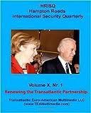 Renewing the Transatlantic Partnership, Sidney E. Dean (Editor), 1441422374