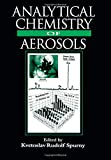 img - for Analytical Chemistry of Aerosols: Science and Technology book / textbook / text book