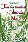 img - for Tras las huellas de los duendes de mexico (Spanish Edition) book / textbook / text book