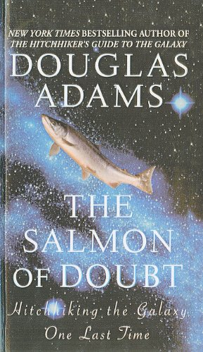 book cover of The Salmon of Doubt