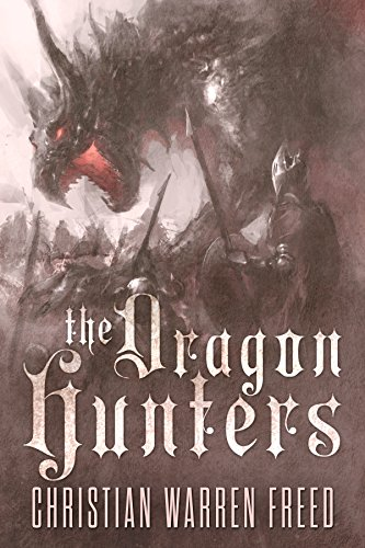 The Dragon Hunters (Histories of Malweir Book 2)