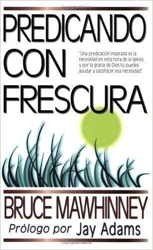 predicando con frescura bruce mawhinney