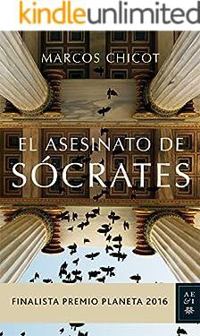 El Asesinato de Sócrates (Finalista Premio Planeta 2016)