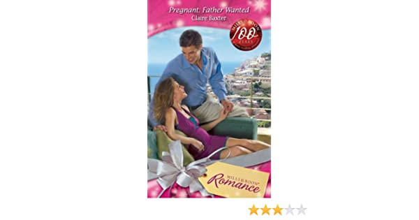 Pregnant: Father Wanted (Mills & Boon Romance) (Baby on Board, Book 15)