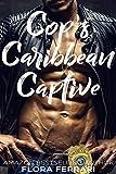 Cop's Caribbean Captive