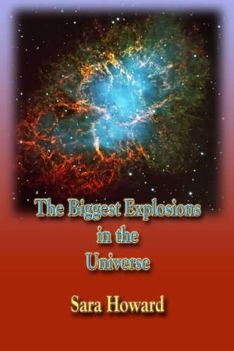 The Biggest Explosions in the Universe PDF