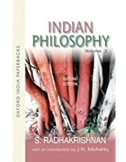 Indian Philosophy: Volume II: with an Introduction by J.N. Mohanty: v. 2 (Oxford India Collection (Paperback))