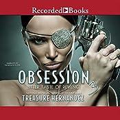 Obsession 3: Bitter Taste of Revenge | Treasure Hernandez