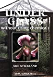 Growing under Glass, Sue Stickland, 1903975433